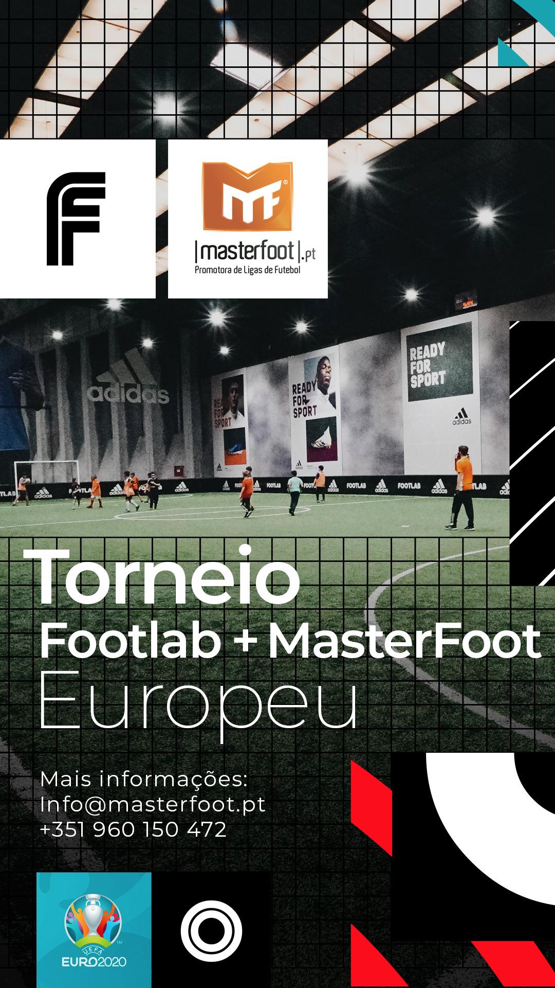 Torneio Europeu Footlab + MasterFoot